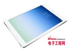 下一代iPad Air本月量产 搭载A8处理器及800万像素摄像头