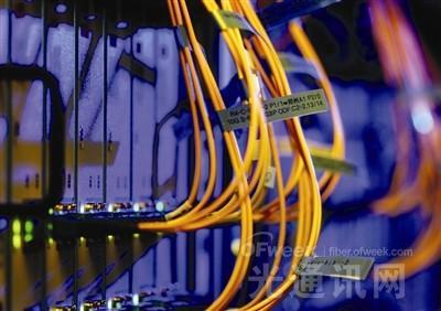"""中国电信大规模推进光纤改造  布局""""全光网""""建设"""