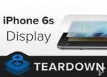 iFixit拆解iPhone 6S屏幕:8面薄层处处不同