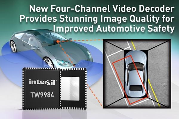 Intersil推出新型四通道视频解码器 提高汽车安全性