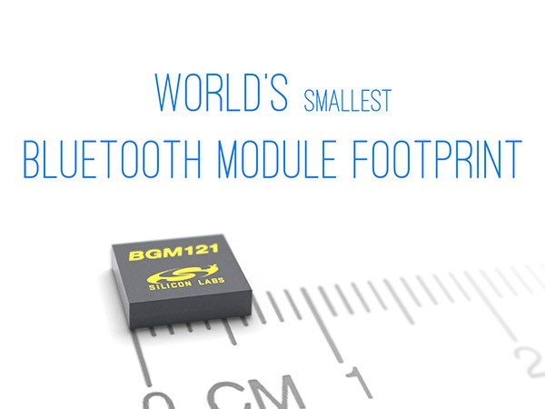 Silicon Labs针对IoT终端节点推出全球最小尺寸的蓝牙SiP模块