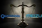 和解了 魅族与高通达成专利许可协议
