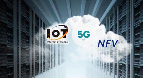 借势5G、IoT和NFV 运营商必须在虚拟化