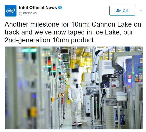 英特尔10nm制程进展:Cannon Lake在路上 Ice Lake完成设计