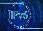 2017年我国将正式部署和建设IPv6地址项目
