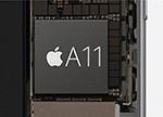 A11芯片蓄势待发 10nm制程将带来怎样的体验