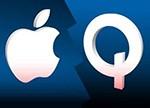 """争夺未来创新入口 苹果高通继续诉讼""""长篇连播"""""""