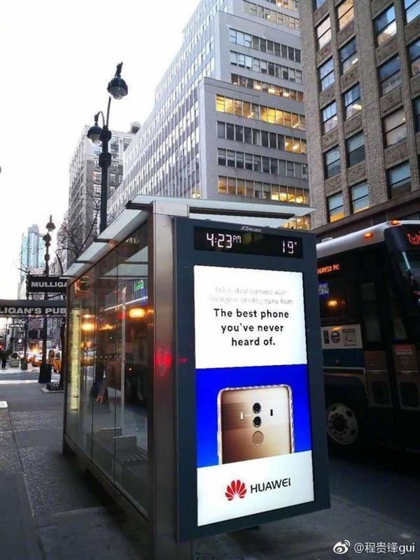 华为Mate 10广告现身美国街头:你从来没听过的最好手机