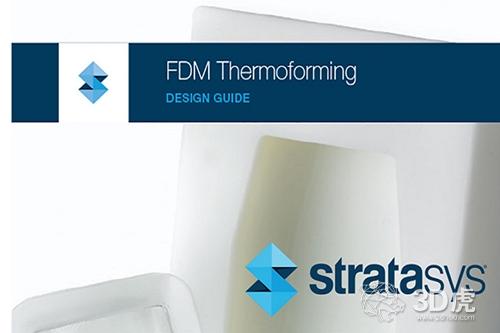 Stratasys发布关于使用FDM 3D打印制造热成型工具的免费白皮书