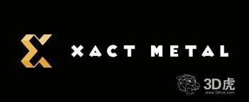 Xact Metal推出两款新型金属3D打印机:XM200C和XM200S