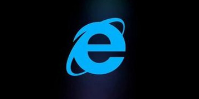 一代巨头终落幕:2020年IE浏览器将不再更新升级