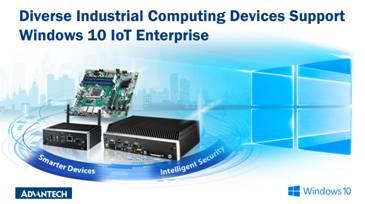 研华工业设备支持全新Windows 10 IoT Enterprise 2019 LTSC