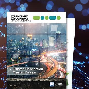 贸泽电子和Phoenix Contact联手发布全新电子书  深入介绍工业物联网的安全连接