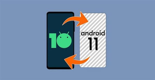 Android 11曝光:系统更新可先试用 满意后再安装