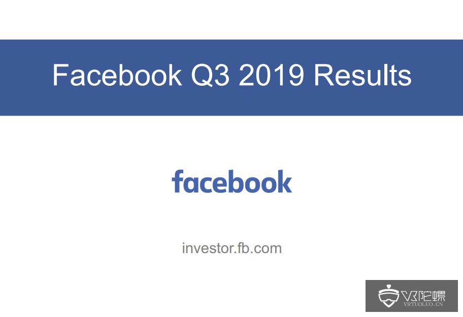 "Facebook Q3:对VR战略表示乐观,但""进展时间比预期要长"""