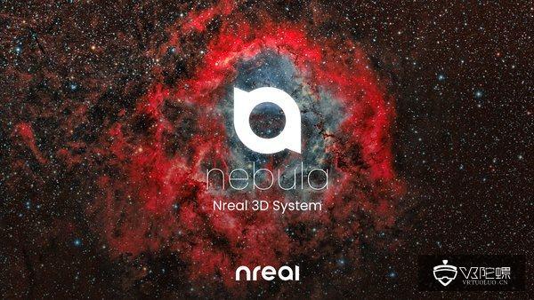 """CES2020:Nreal发布3D系统""""星云"""",支持全部安卓应用"""