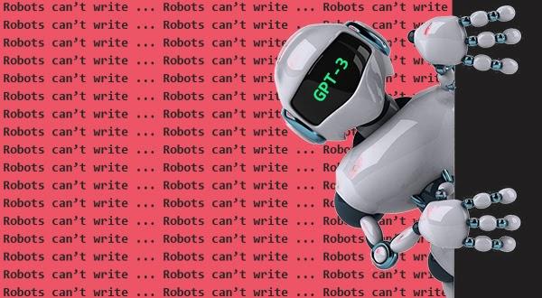 细思极恐!GPT-3在《卫报》发专栏文章:不要怕我,我不想消灭人类,你们应该对计算机充满信心