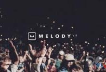 MelodyVR与微软达成全球合作伙伴关系