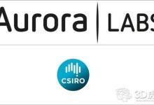 Aurora Labs与CSIRO推进金属3D打印和服务