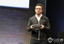 Oculus将于19年推出Rift S